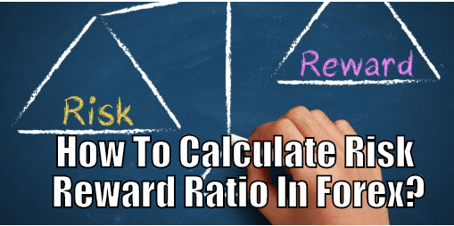How to calculate risk reward ratio in forex
