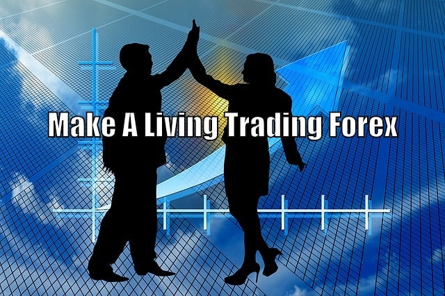 How to trade forex for a living