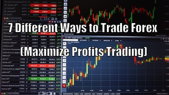 different ways to trade forex